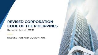 Revised Corporation Code: Dissolution and Liquidation