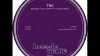 TRG - Broken Heart [Martyn DCM RMX]