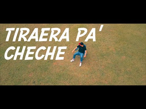 TIRAERA PA' CHECHE