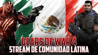 Gears of War 4 / Streams Especial Completo #GearsLatam