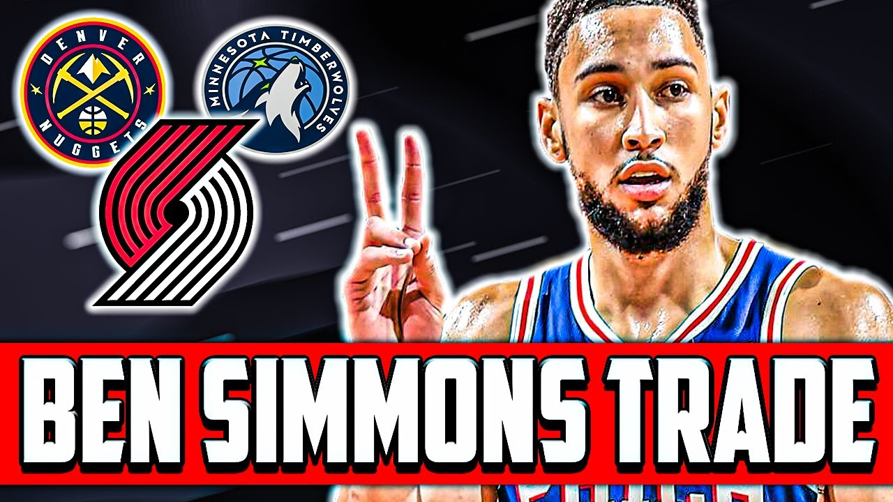 Big Names The Sixers Could Land In A Ben Simmons Trade
