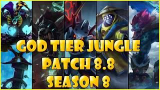 Best Junglers   God Tier   patch 8.8 Season 8 League of legends