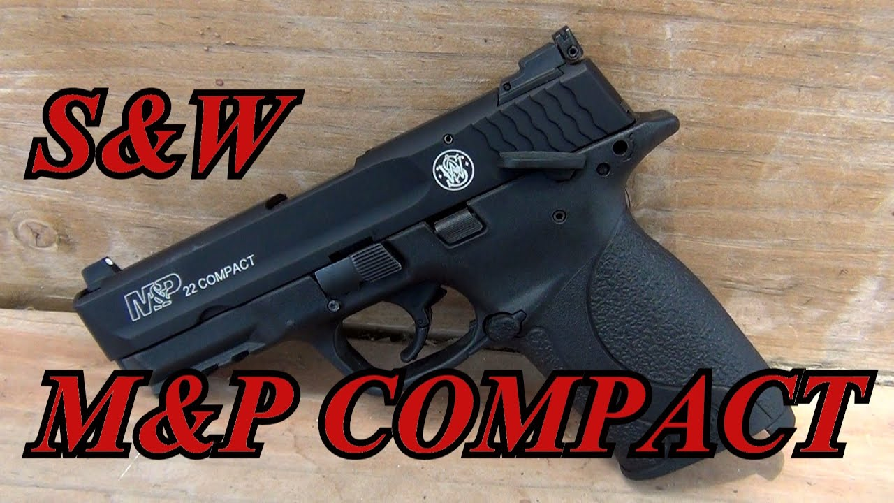 Smith and Wesson M&P 22 Compact Pistol Review