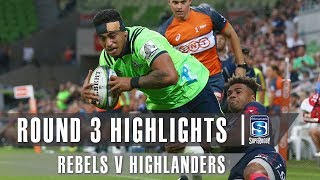 ROUND 3 HIGHLIGHTS: Rebels v Highlanders – 2019