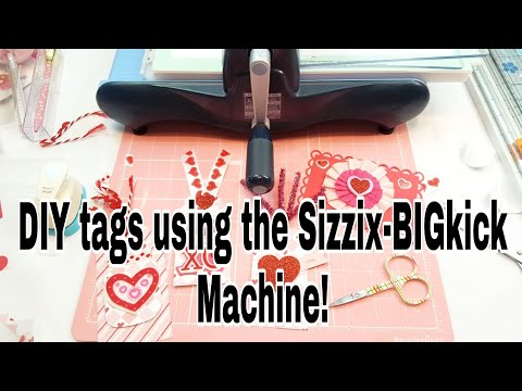 DIY tags using the Sizzix- BIGkick machine | Tutorial Tuesday | Planning With Eli