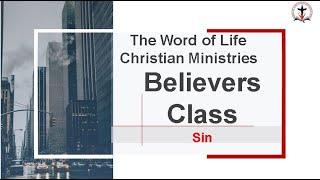 Believers Class -  Sin