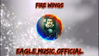 New Track Music Fire Wings ReMix 2021