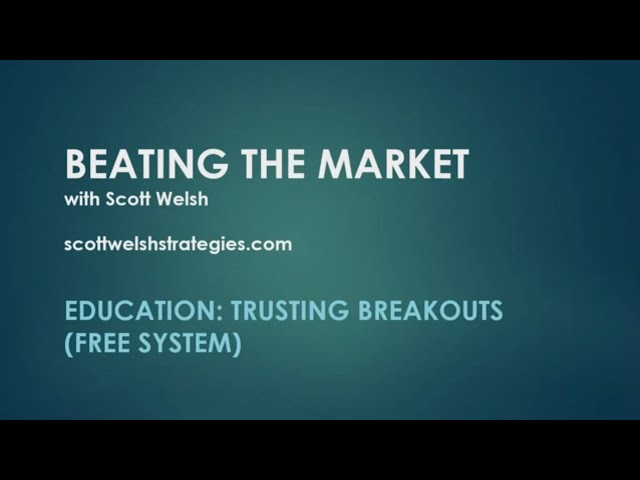 Education: Trusting Breakouts (Free System)