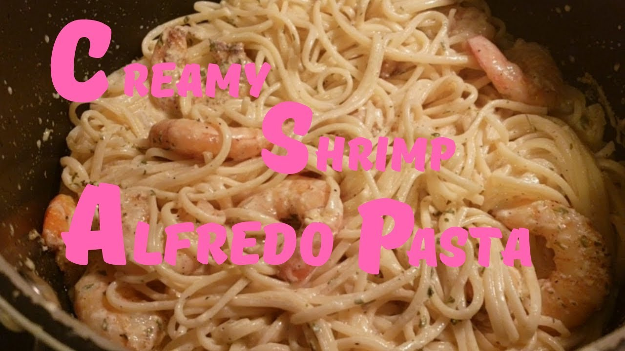 HOW TO MAKE CREAMY SHRIMP ALFREDO PASTA #ShrimpAlfredoPasta