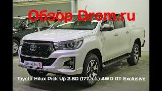 Toyota Hilux Pick Up 2018 2.8 D (177 к. с.) AT 4WD Exclusive - відеоогляд