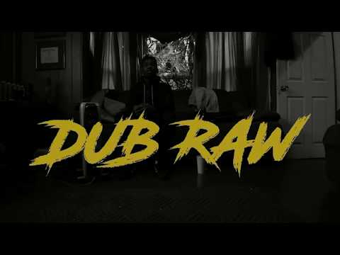 DUB RAW