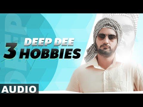 3 Hobbies Full Audio  Deep Dee  Latest Punjabi Songs 2019  Speed Records