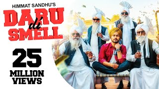 Daru Di Smell - (Full HD) - Himmat Sandhu | New Punjabi Songs 2019 | Latest Punjabi Songs 2019