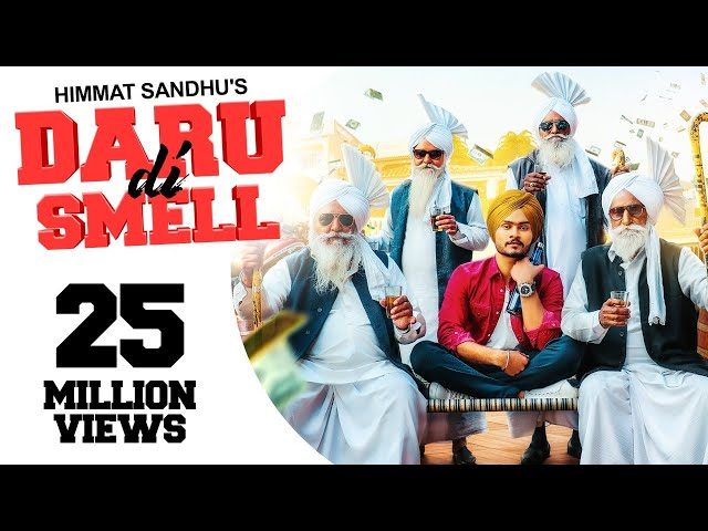 Daru Di Smell - (Full HD) - Himmat Sandhu | New Punjabi Songs 2019 | Latest Punjabi Songs 2019