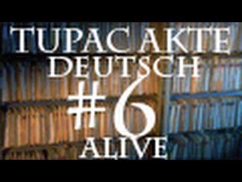 2Pac Lebt #6: Alles wurde geplant Teil 1 [Projekt: 100% Alive] DEUTSCH/ENGLISH