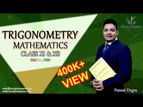 Introduction to Trigonometry- Class 11 & 12 (CBSE)- Mathematics - by Puneet Dogra || Study Khazana