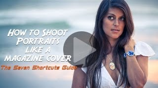 How to Shoot Portraits Like a Magazine Cover: Free Online Photography Lessons from Tommy Schultz