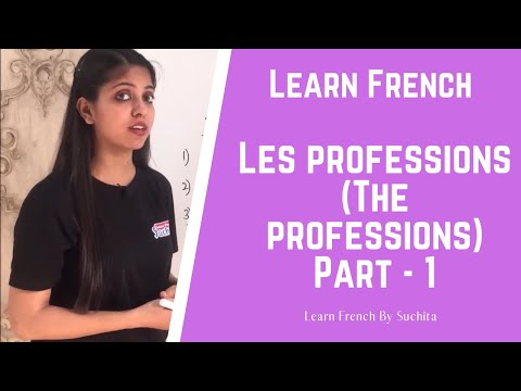 Learn French - Les Professions (The Professions) Part - 1 | By Suchita | +91 - 8920060461