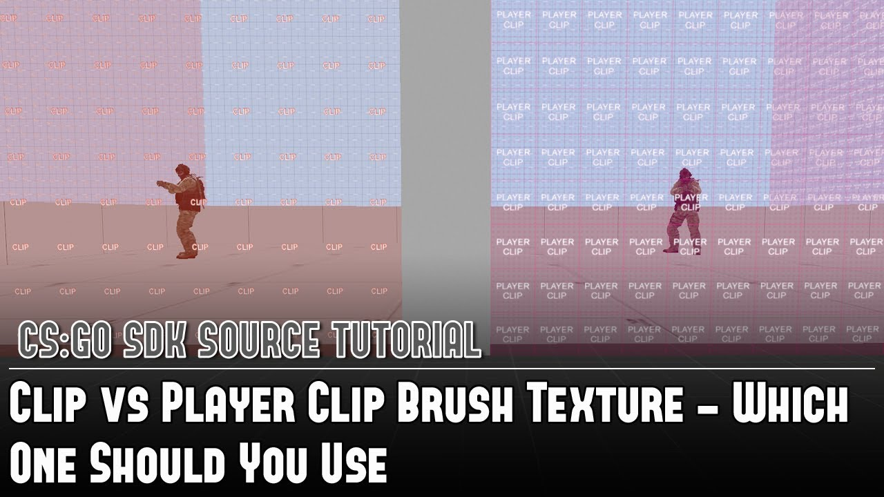 CS:GO SDK Tutorial - Clip vs Player Clip Brush Texture