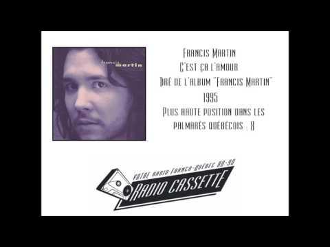 Francis Martin - C'est ça l'amour