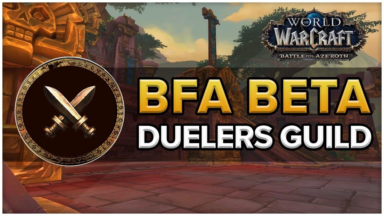 Duelers Guild Bfa Beta New Pvp Feature Soloqueue