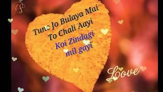 🌹Tune Jo🌹 Bulaya Mai🌹 To Chali Aayi🌹 Koi Zindagi Bhar Ke🌹 WhatsApp status song 30 second