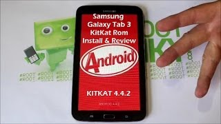 Galaxy Tab 3 7in KitKat Rom install and review