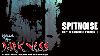 Spitnoise - Haze of Darkness [PromoMix]
