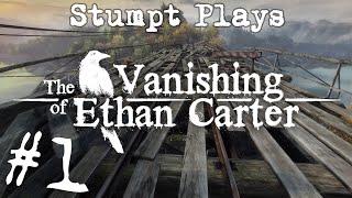 Stumpt Plays - The Vanishing Of Ethan Carter - #1 - Grandpa Is Legit (PC Gameplay)