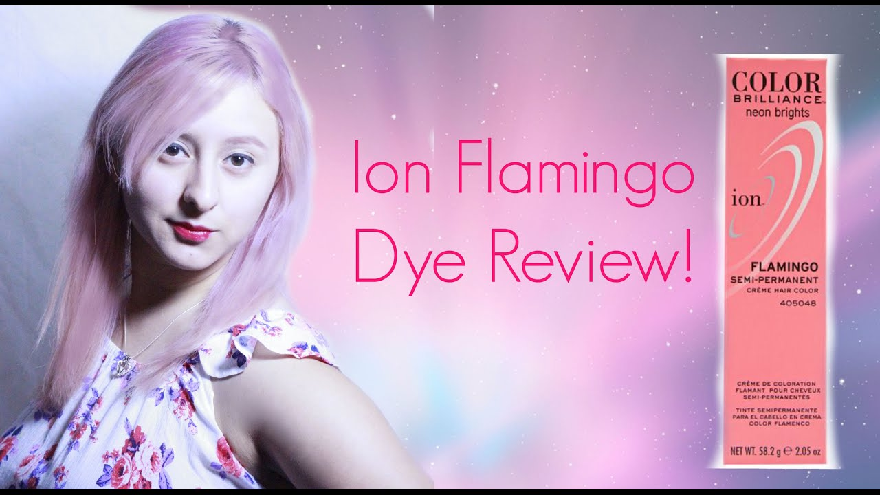 Ion Flamingo Color Brilliance Review YouTube