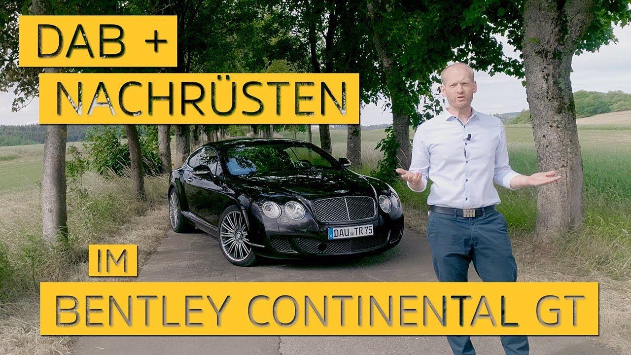 Video: Wir haben in einem Bentley Continental GT das DIGITRADIO Car 2 nachgerüstet. | TechniSat