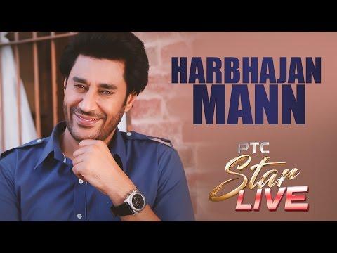 Harbhajan Mann Live | PTC Star Live | Interview | PTC Punjabi Gold