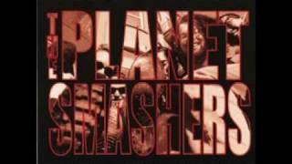 The Planet Smashers - My Love (Vampire)