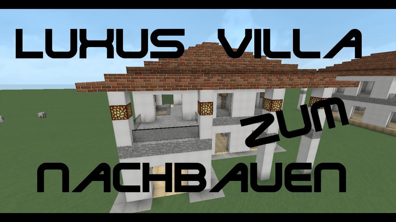 minecraft tutorial wie baue ich ein kleines sch nes haus luxusvilla zum nachbauen youtube. Black Bedroom Furniture Sets. Home Design Ideas