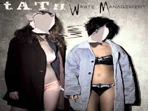 Waste Management (instrumental) - t.A.T.u.