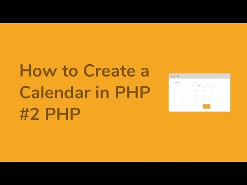 How to Create a Calendar in PHP ( Part2 PHP )