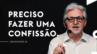 PRECISO FAZER UMA CONFISSÃO.