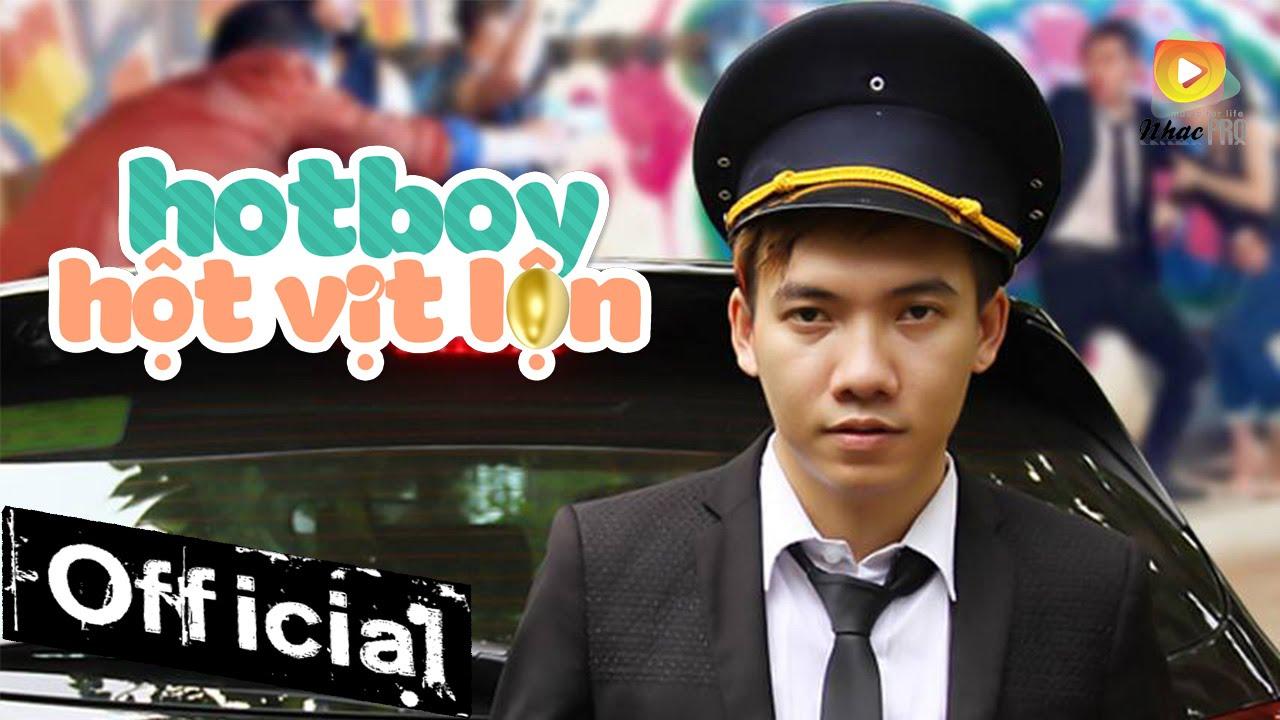 Phim Ca Nhạc Hot Boy Hột Vịt Lộn – Phạm Trưởng (Full)