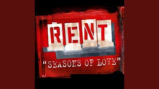 Seasons of Love (From the Motion Picture RENT)