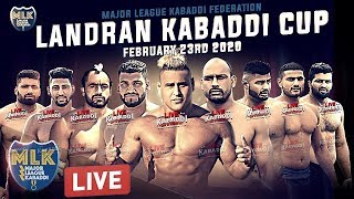🔴LIVE - Landran (Mohali) Kabaddi Cup 2020 - Major League Kabaddi Federation
