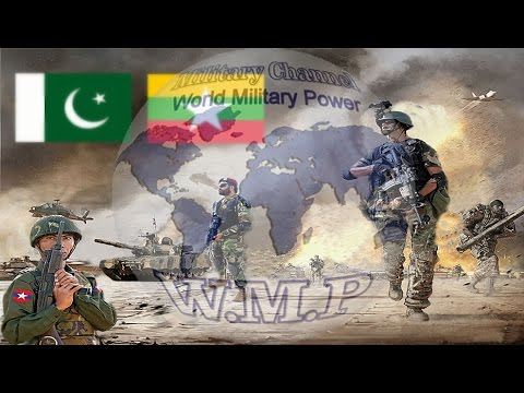Pakistan VS Myanmar Military Power Comparison  | Pakistan Army VS Myanmar Army 2016 - 2017