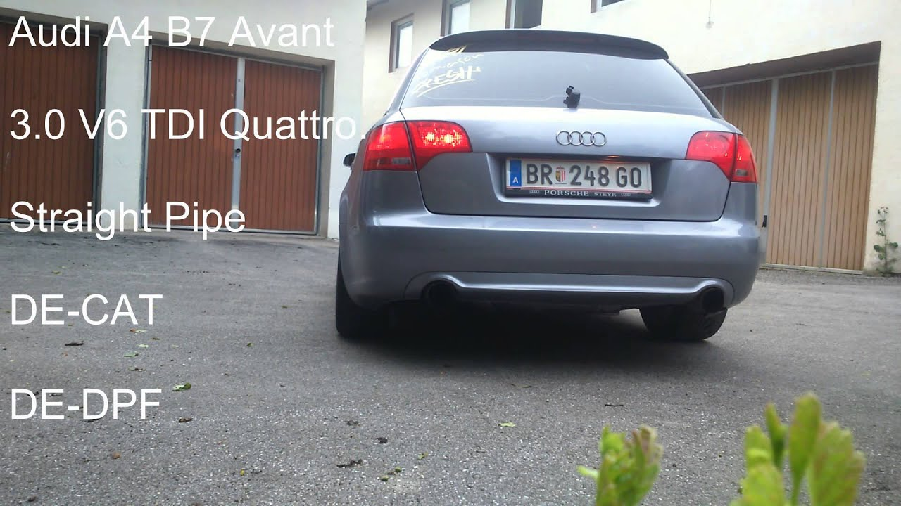 audi a4 b7 avant 3 0 v6 tdi quattro straight pipe youtube. Black Bedroom Furniture Sets. Home Design Ideas