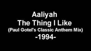 Aaliyah - The Thing I Like (Paul Gotel