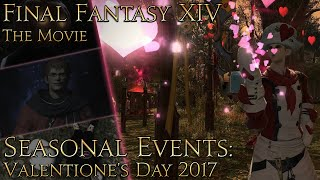 Final Fantasy XIV: The Movie - seasonal events (Valention'e Day 2017)