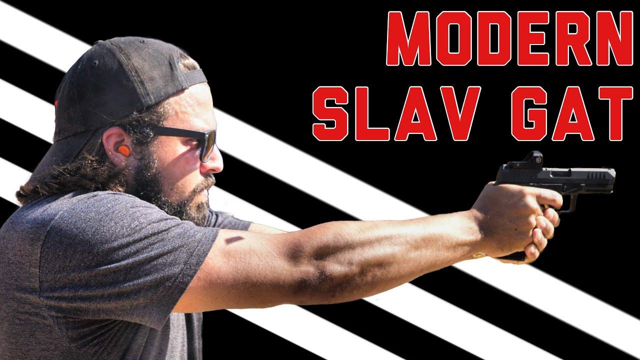 MODERN SLAV PISTOL