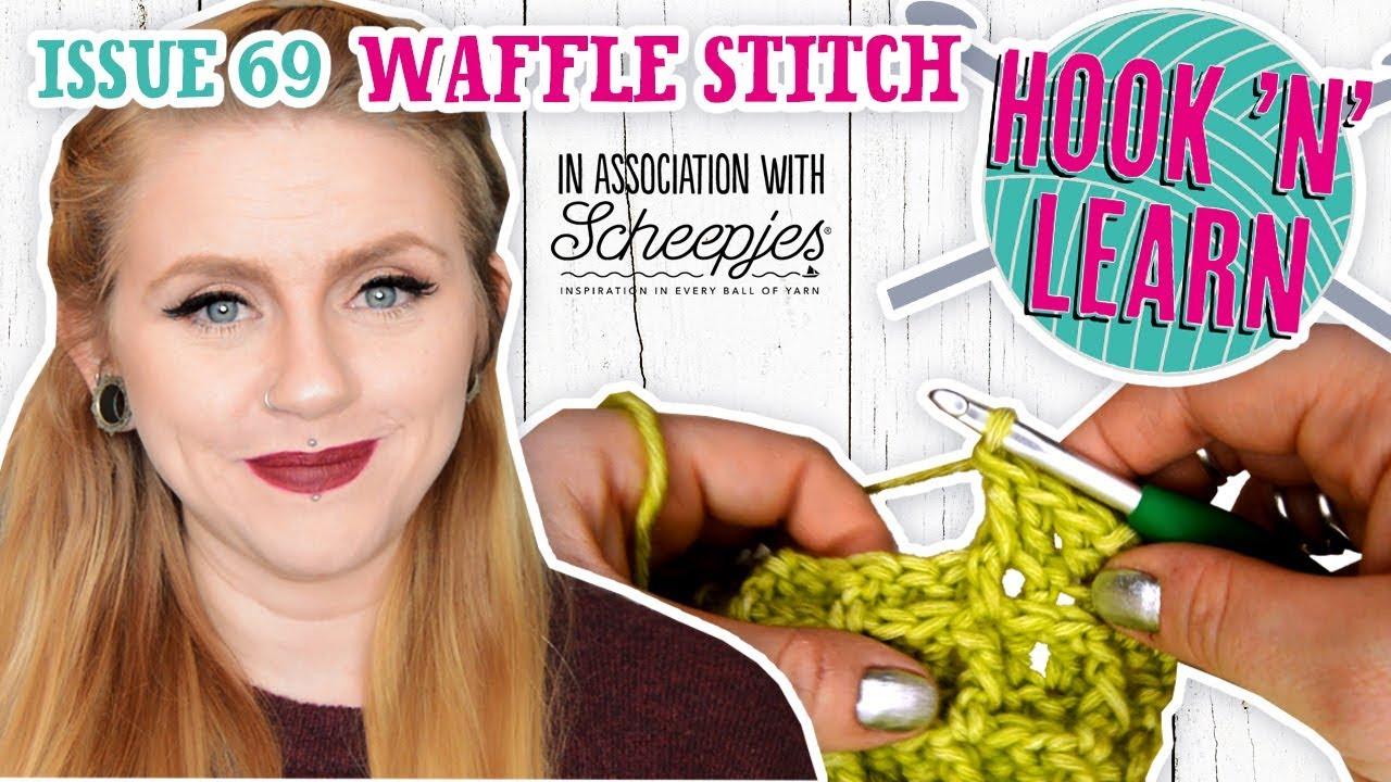 Waffle Stitch Tutorial Hook N Learn Issue 69 Simply Crochet