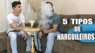 5 TIPOS DE NARGUILEIRO CHATO !!!