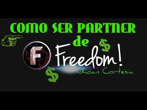 Como ser PARTNER de FREEDOM   La mejor NETWORK para canales pequeños   Paga por PAYPAL