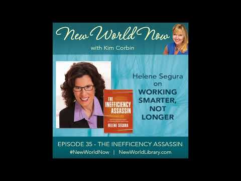 Episode 35 -  New World Now - Work Smarter, Not Longer