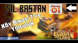 Clash Of Clans ( Köy Binası 7 Az Kaldı ) #3